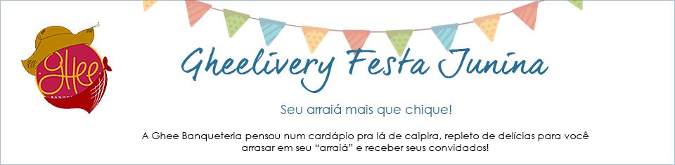 Gheelivery Festa Junina